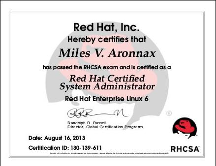 Certification: RHSCA and RHCE | Miles V. Aronnax
